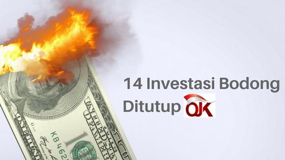 14 Investasi Bodong Ini Ditutup Ojk Tamasia Co Id